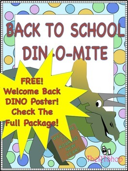 Back To School FREE Din-O-Mite Welcome Poster, Sign In She