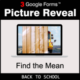 Back To School: Find the Mean - Google Forms Math Game | D