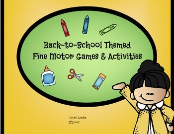 Back To School Fine Motor Skills and Activities