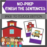 Back To School Finish The Sentences No-Prep Activity