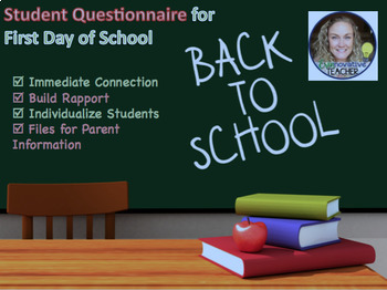 Back To School: First Day Student Questionnaire