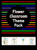 Back To School - Flower -Classroom Theme Pack