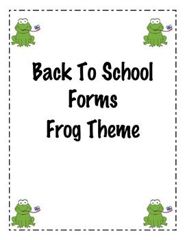 Back To School Forms: Frog Theme