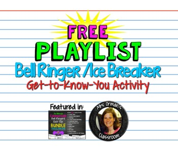 Back To School Beginning of the Year Free Playlist Icebreaker Activity