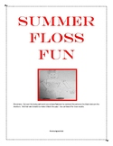 Back To School Fun With The Floss