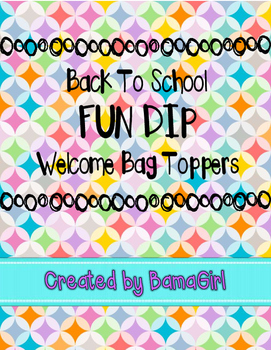 Back To School Fun Dip Candy Welcome Bag Topper