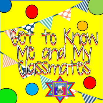 Back-To-School Get To Know Me and My Classmates Book (Memory Book)