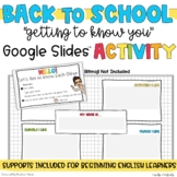 Back To School   Getting To Know You   Google Slides for Distance Learning