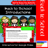 "Back To School ""Get To Know You"" Introduction Interactive Google Slides"