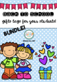 Back To School Gift Tags for students BUNDLE!! - First day