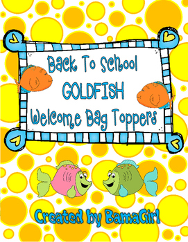 Back To School Goldfish Crackers Welcome Bag Topper
