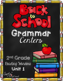 Back To School Grammar Centers - Grade 2 - Common Core Aligned