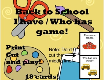 Back To School:  I Have / Who Has Game!