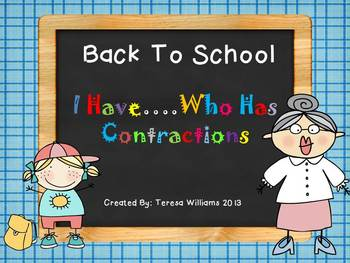 Back To School I Have...Who Has Contractions