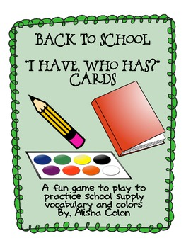 """Back To School """"I have, who has?"""" Game"""