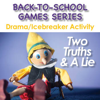 Back-To-School Icebreaker/Drama Game - Two Truths & A Lie