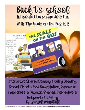 Back To School Integrated Language Arts with The Seals on the Bus, Gr. K-2