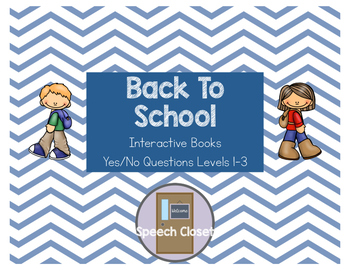 Back To School Interactive Book Yes/No Questions