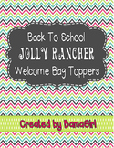Back To School Jolly Rancher Candy Welcome Bag Topper