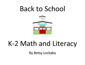 Back To School K-2 Math and Literacy