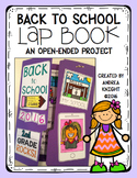 Back To School Lap Book:  An Open-Ended Project