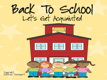 Back To School- Let's Get Acquainted!