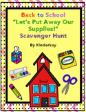 Back To School Lets Put Away Our Supplies Scavenger Hunt
