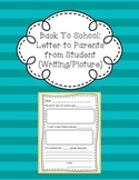 Back To School: Letter to Parents from Student (Writing/Picture)