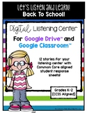 Back To School Listening Center GOOGLE CLASSROOM EDITION