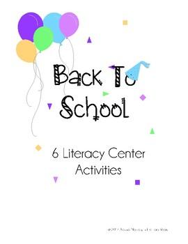 Back To School - Literacy Center Activities