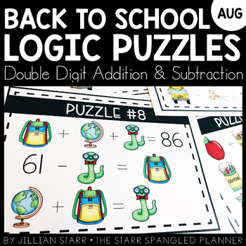 Back To School Math Logic Puzzles- Double Digit Addition and Subtraction
