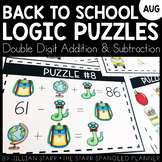 Back To School Math Logic Puzzles- Double Digit Addition a