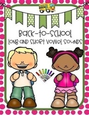 Back-To-School  Long and Short Vowel Sounds