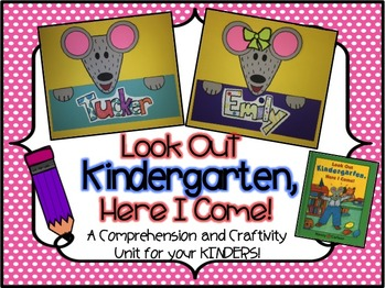 Back To School- Look Out Kindergarten, Here I Come! A FUN Comprehension Unit!