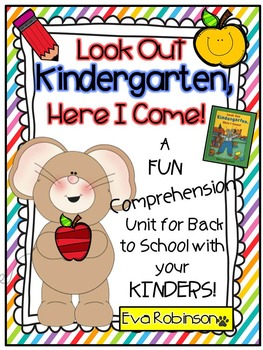 Back To School- Look Out Kindergarten, Here I Come! A FUN
