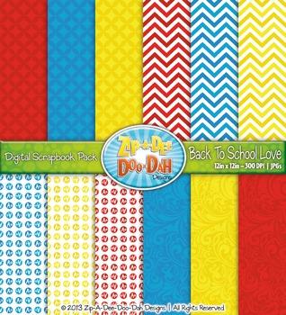 Back To School Love Digital Scrapbook {Zip-A-Dee-Doo-Dah Designs}
