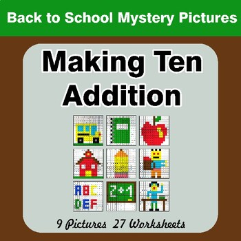 Back To School: Making Ten Addition - Math Mystery Pictures / Color By Number