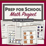 Prep for School Real Life Problems Math Project - Middle School Activities