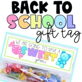 Back To School Meet The Teacher Gift Tag We Are Going To Have A Sweet Year