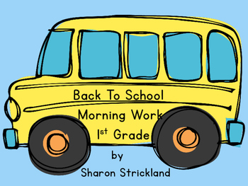 Back To School Morning Work for the First Week of School!
