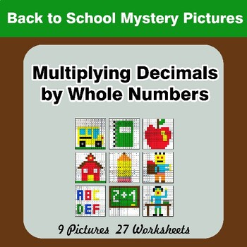 Back To School: Multiplying Decimals by Whole Numbers - Math Mystery Pictures