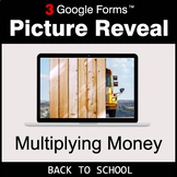 Back To School: Multiplying Money - Google Forms Math Game