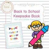 Back To School - My First Week at School *Editable Keepsake Book