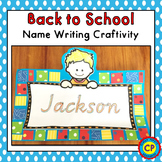 Back To School - Name Writing Craftivity