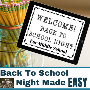 Back To School Night - Open House for the Middle School Classroom