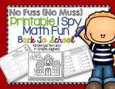 Back To School No-Fuss, No-Muss Math I-Spy: Kindergarten and 1st Grade Aligned
