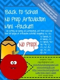 Back To School No Prep Articulation Packet!