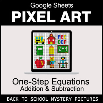 Back To School - One-Step Equations - Addition & Subtraction - Google Sheets