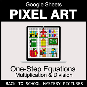 Back To School: One-Step Equations - Multiplication & Division - Google Sheets