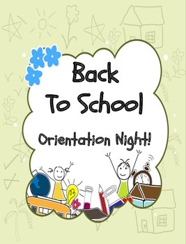 Back To School Orientation